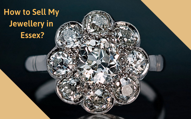 Sell My Jewellery in Essex